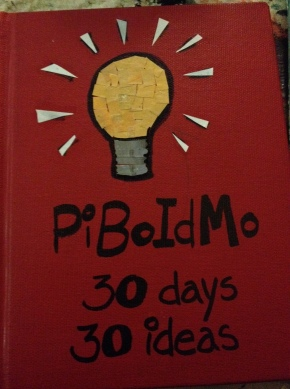 Day 1 PiBoIdMo….and we're off!